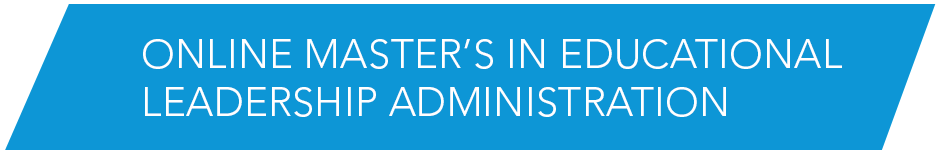 Online Master's in Educational Leadership Administration