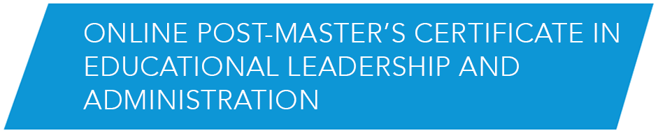 Online Post-Masters Certificate in Education Leadership and Administration