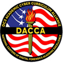 D C 3 Academic Cyber Curriculum Alliance. National Centers of Digital Forensics Academic Excellence