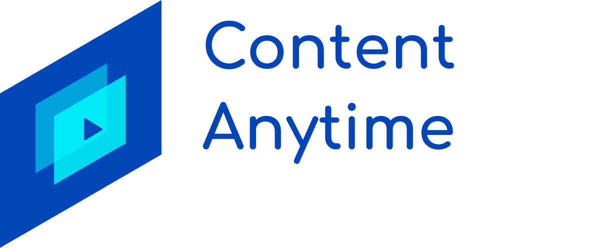 Content Anytime