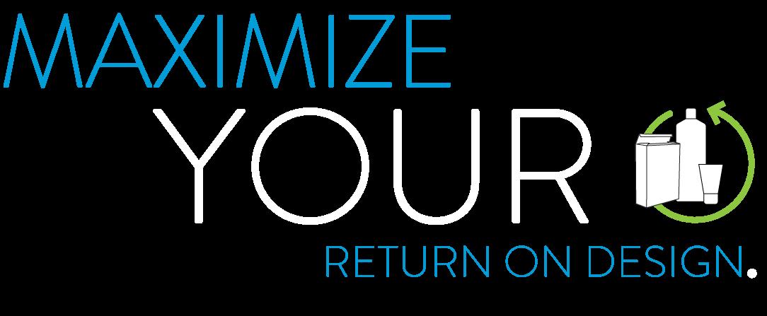 Maximize Your Return On Design