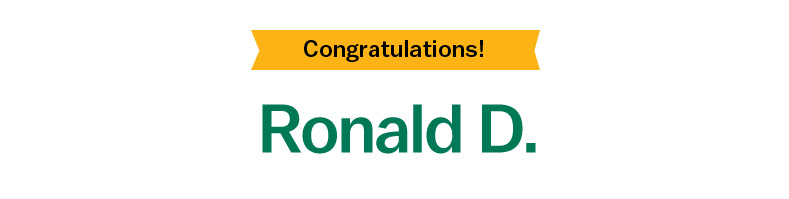 Congratulations! Ronald D.