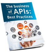 The Business of APIs - Best Practices