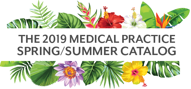 The 2019 Medical Practice Spring/Summer Catalog