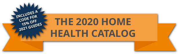 The 2020 Home Health Catalog - includes a code for 15% off 2021 guides