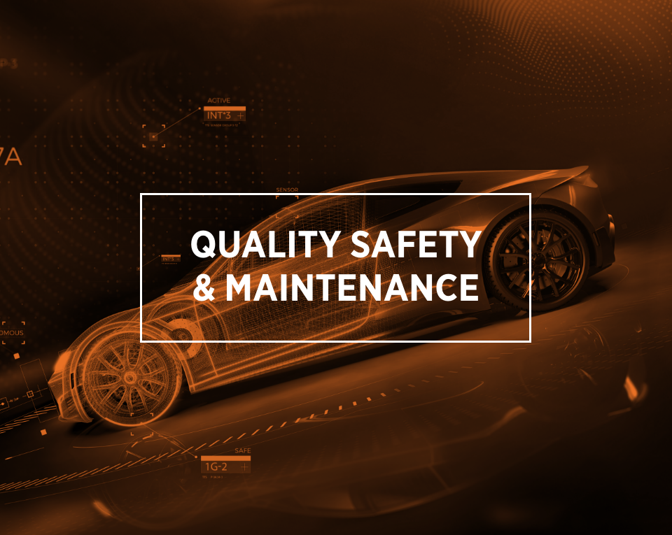 quality safety & maintenance