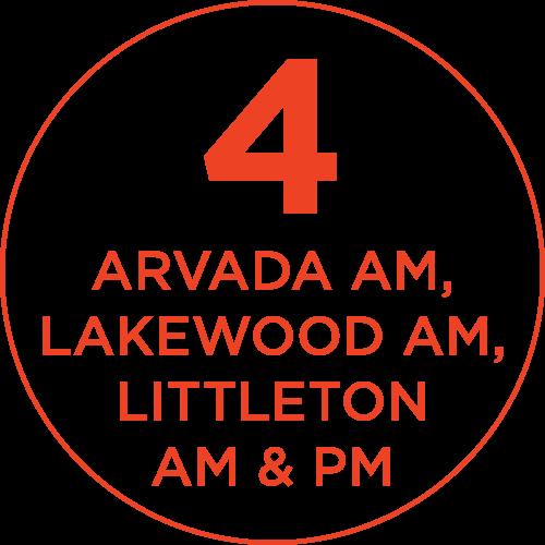 4: Arvada AM, Lakewood AM, Littleton AM & PM